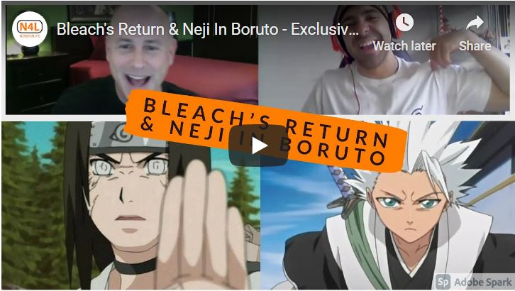 Bleach's Return & Neji In Boruto - Exclusive Interview With Voice Actor Steve Staley